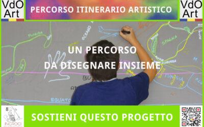 Partecipa anche tu a questo grande progetto, sostieni la raccolta fondi per il Percorso Itinerario Artistico!